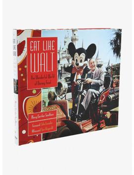 Disney Eat Like Walt Book by Box Lunch
