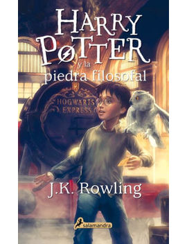 Harry Potter Y La Piedra Filosofal (Harry Potter And The Sorcerer's Stone) by J. K. Rowling