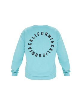 Dusty Turquoise California Slogan Oversized Sweater  by Prettylittlething
