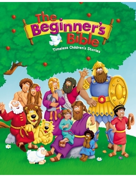 The Beginner's Bible : Timeless Children's Stories by Non License