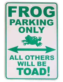 Frog Parking Sign by Flagline