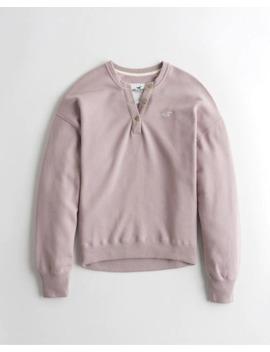 Oversized Henley Sweatshirt by Hollister