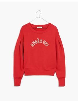 Après Ski Pleat Sleeve Sweatshirt by Madewell