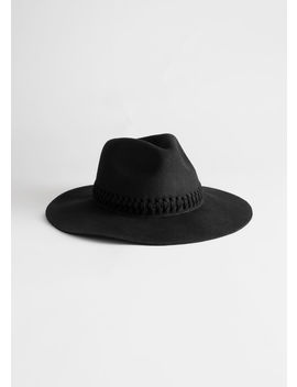 Braided Felt Fedora Hat by & Other Stories