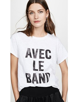 Tous Les Jours With The Band Tee by Cinq A Sept