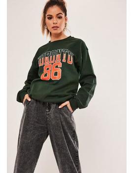 Green Toronto Graphic Sweatshirt by Missguided