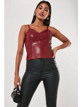 Burgundy Faux Leather Cami Top by Missguided