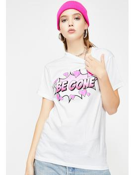 Be Gone Graphic Tee by Samii Ryan