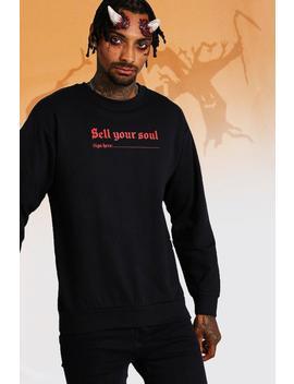 Halloween Sell Your Soul Sweatshirt by Boohoo