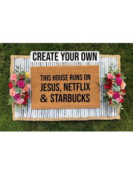 """Create Your Own  """"This House Runs On Xx, Xx And Xx"""" Welcome Mat / Funny Doormat / Funny Welcome Mat / Fall Doormat by Etsy"""
