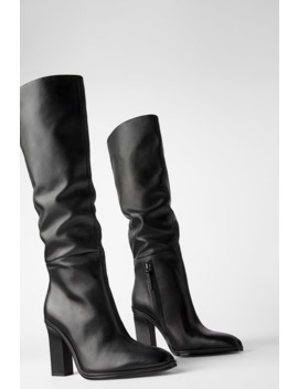 Slouchy High Heel Leather Boots by Zara