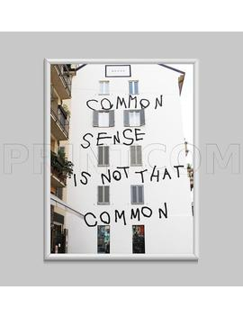 Common Sense Is Not That Common Graffiti Street Art Fashion Canvas Print Poster by Etsy
