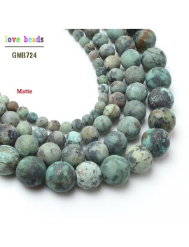 4/6/8/10mm 15inches Natural Stone Beads Dull Polish Matte African Turquoise Round Loose Beads For Jewelry Making  by Wish