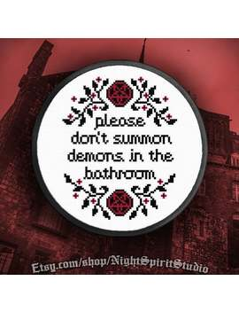 Please Don't Summon Demons In The Bathroom Cross Stitch Pattern Pdf Halloween by Etsy