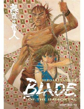 Blade Of The Immortal Omnibus Volume 7 by Hiroaki Samura