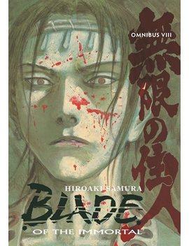 Blade Of The Immortal Omnibus Volume 8 by Hiroaki Samura
