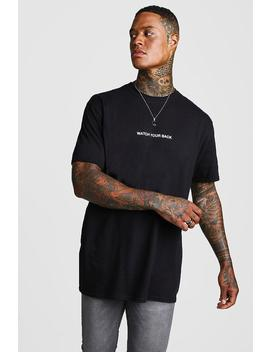 Oversized Watch Your Back T Shirt by Boohoo
