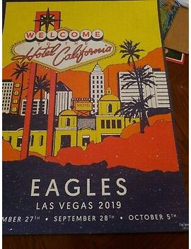 The Eagles Las Vegas 2019 Event Poster #170/350 Hotel California Mgm Sold Out by Ebay Seller