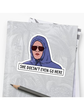 She Doesn't Even Go Here Sticker by Funkythings