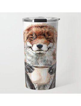 """ Morning Fox "" Red Fox With Her Morning Coffee Travel Mug by Society6"