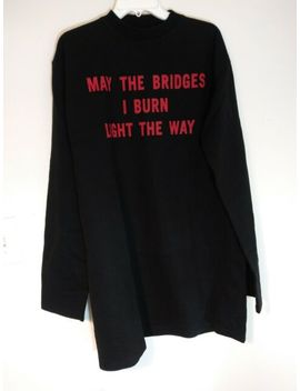 New Vetements May The Bridges I Burn Light The Way Shirt Demna Gvasalia Size Xs by Ebay Seller