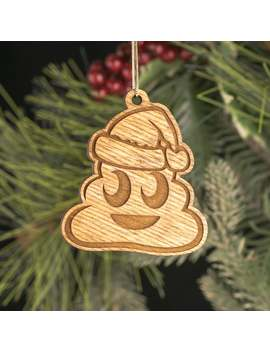 Christmas Poop Emoji Christmas Ornament   Wooden Engraved Charm   Christmas Pile Of Poo Emoji Carved Wood Ornament by Etsy