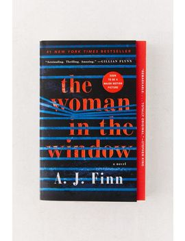 The Woman In The Window: A Novel By A. J Finn by Urban Outfitters