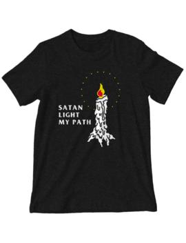 'satan Light My Path' Shirt by Wicked