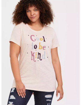 Cool To Be Kind Light Pink Sim Fit Crew Tee by Torrid