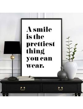 A Smile Is The Prettiest Thing You Can Wear, Smile Quote, Smile Poster, Bedroom Art, Friend Gift, Quote Print, Home Decor, Designer Prints by Etsy