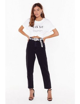 Don't Forget To Say High Waisted Mom Jeans by Nasty Gal