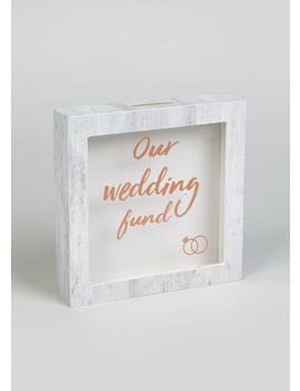 Wedding Fund Money Box (15cm X 15cm X 3cm) by Matalan