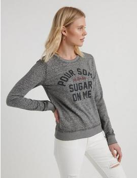 Pour Some Sugar On Me Sweatshirt by Lucky Brand