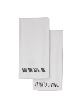 Rae Dunn Friendsgiving Cotton Twill Kitchen Towels   Set Of 2 by Rae Dunn