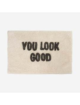 You Look Good Anywhere Mat by Dormify
