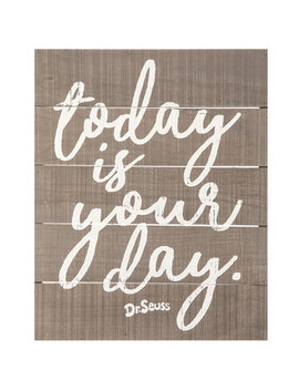 Today Is Your Day Wood Wall Decor by Hobby Lobby