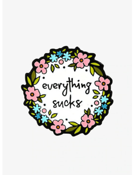 Everything Sucks Floral Enamel Pin by Hot Topic