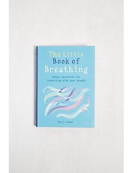 The Little Book Of Breathing By Una L. Tudor by Urban Outfitters