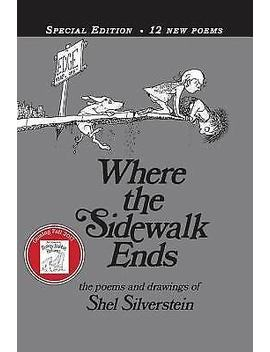 Where The Sidewalk Ends Special Edition With 12 Extra Poems: Poems And Drawings by Ebay Seller