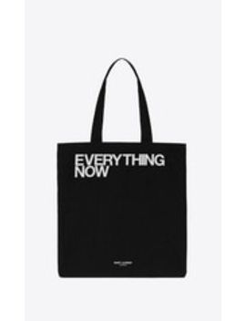 """Everything Now"" Totebag by Saint Laurent"
