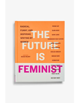 The Future Is Feminist by Monki