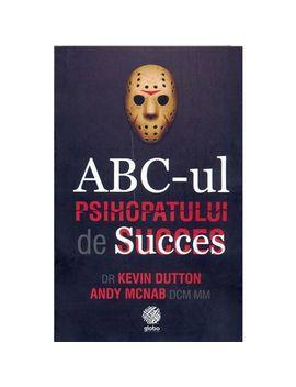 Abc Ul Psihopatului De Succes   Andy Mcnab,Kevin Dutton by Globo