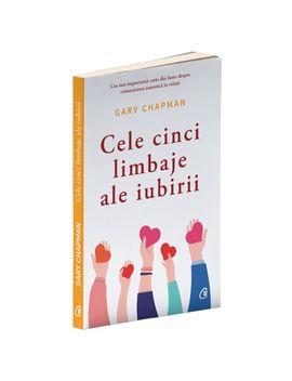 Cele Cinci Limbaje Ale Iubirii. Ed A Vi A , Gary Chapman by Curtea Veche