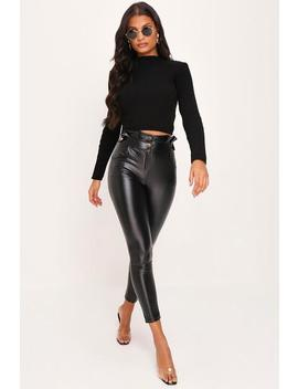 Black Faux Leather High Waist Skinny Trousers by I Saw It First
