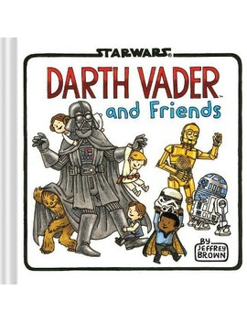 Darth Vader And Friends ( Star Wars) (Hardcover) by Readerlink