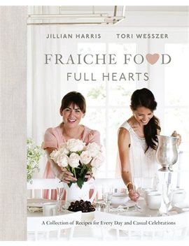 <Div>Fraiche Food, Full Hearts: A Collection Of Recipes For Every Day And Casual Celebrations</Div> by Jillian Harris