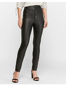High Waisted Button Fly Vegan Leather Scuba Leggings by Express