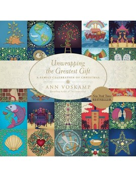 Unwrapping The Greatest Gift   By Ann Voskamp (Hardcover) by Target