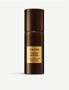 Tuscan Leather Body Spray 150ml by Tom Ford