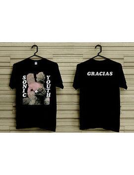 Sonic Youth Gracias Grunge T Shirt Gildan Top Sale by Gildan